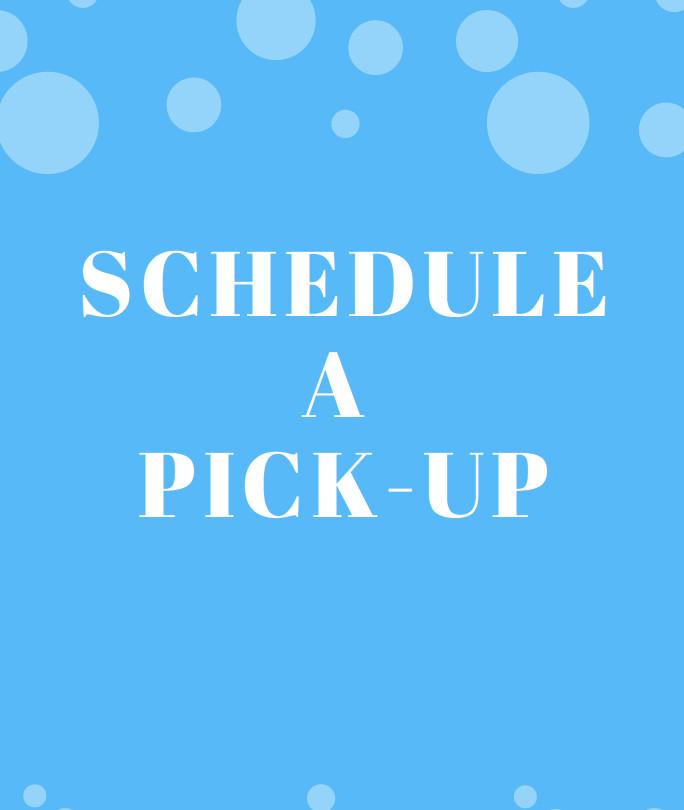 Schedule a pick up